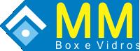 MM Box e Vidros