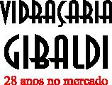 Vidraçaria Gibaldi - Vidros Temperados