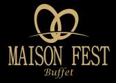 Maison Fest Buffet