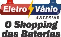 Eletro Vânio - O Shopping das Baterias