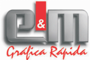E & M Gráfica Rápida