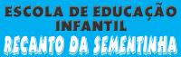 Escola de Educação Infantil Recanto da Sementinha