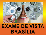 Exame de Vista Brasília