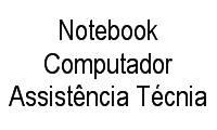 Logo de Notebook Computador Assistência Técnia em Jardim Ismênia