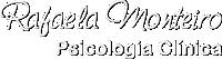 Rafaela Monteiro - Psicologia Clínica