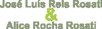 José Luís Reis Rosati & Alice Rocha Rosati