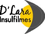 D' Lara Insufilmes