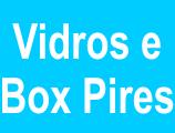 Vidros E Box Pires