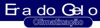 ERA DO GELO CLIMATIZAÇÃO