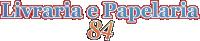 Papelaria 84