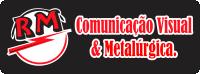 Rm Comunicação Visual E Metalúrgica
