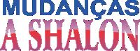 Mudanças Shallon
