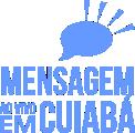 Mensagens Ao Vivo em Cuiabá