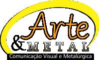 Arte & Metal Comunicação Visual e Metalúrgica