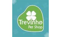Trevinho Pet Shop - Santa Rosa em Santa Rosa