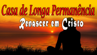 Casa de Longa Permanência Renascer em Cristo
