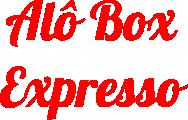 Alô Box Expresso - em Promoção